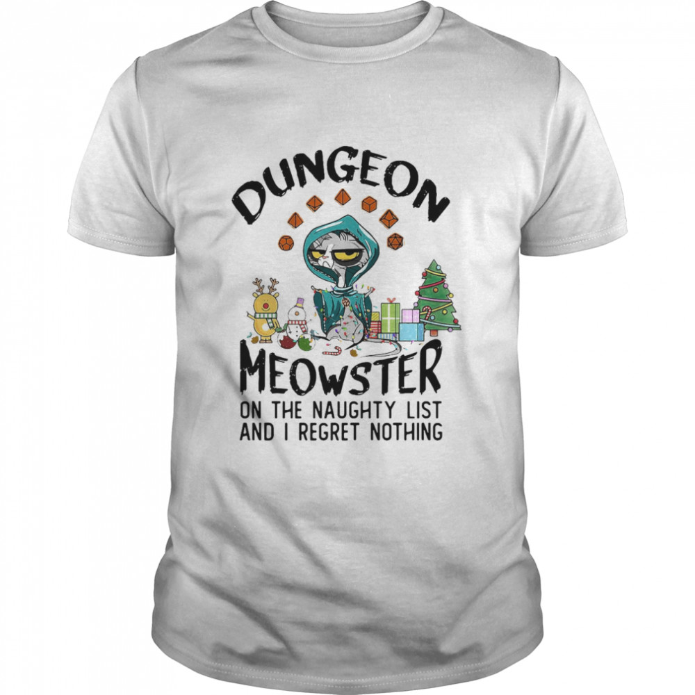 Dungeon Meowster On The Naughty List And I Regret Nothing T-shirt Classic Men's T-shirt