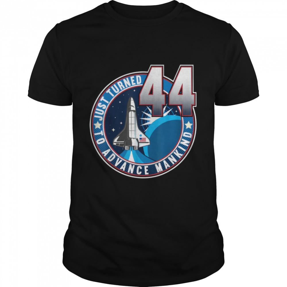 44th Birthday I To Advance Mankind I Adult Astronaut Costume T- B09JSNY3SL Classic Men's T-shirt