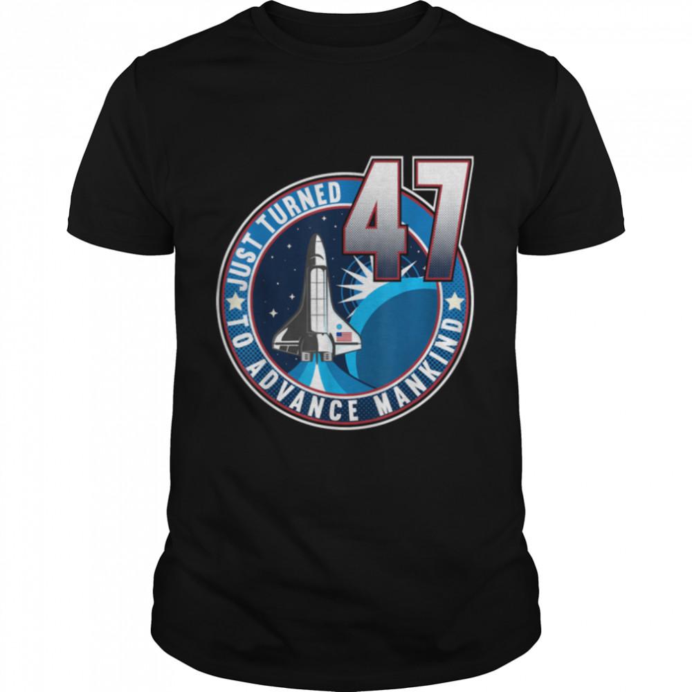 47th Birthday I To Advance Mankind I Adult Astronaut Costume T- B09JWLL9DB Classic Men's T-shirt