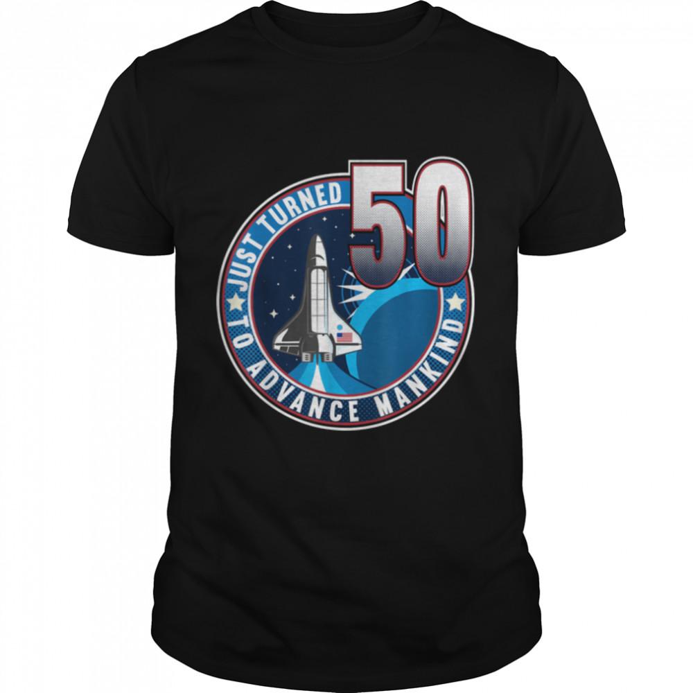 50th Birthday I To Advance Mankind I Adult Astronaut Costume T- B09JZH8B86 Classic Men's T-shirt