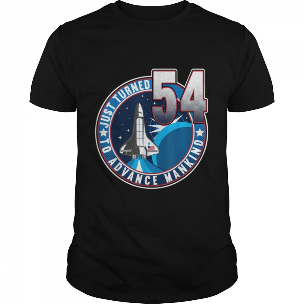 54th Birthday I To Advance Mankind I Adult Astronaut Costume T- B09JZHX5GH Classic Men's T-shirt