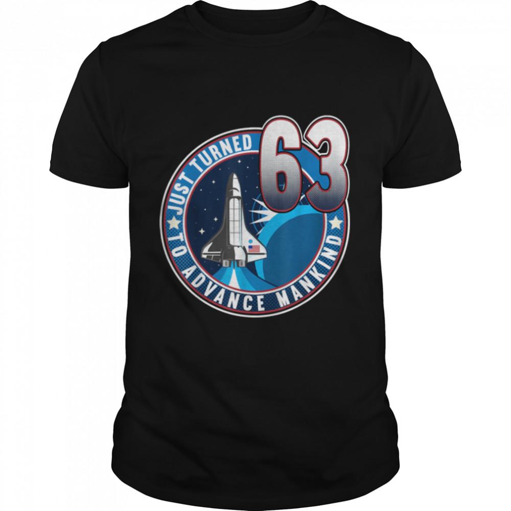 63rd Birthday I To Advance Mankind I Adult Astronaut Costume T- B09JZGT3B8 Classic Men's T-shirt