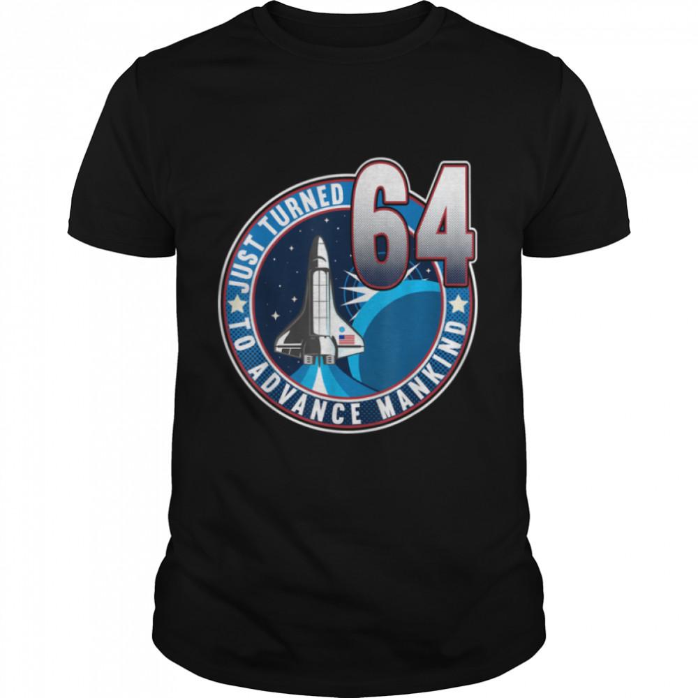 64th Birthday I To Advance Mankind I Adult Astronaut Costume T- B09JZHSSKW Classic Men's T-shirt