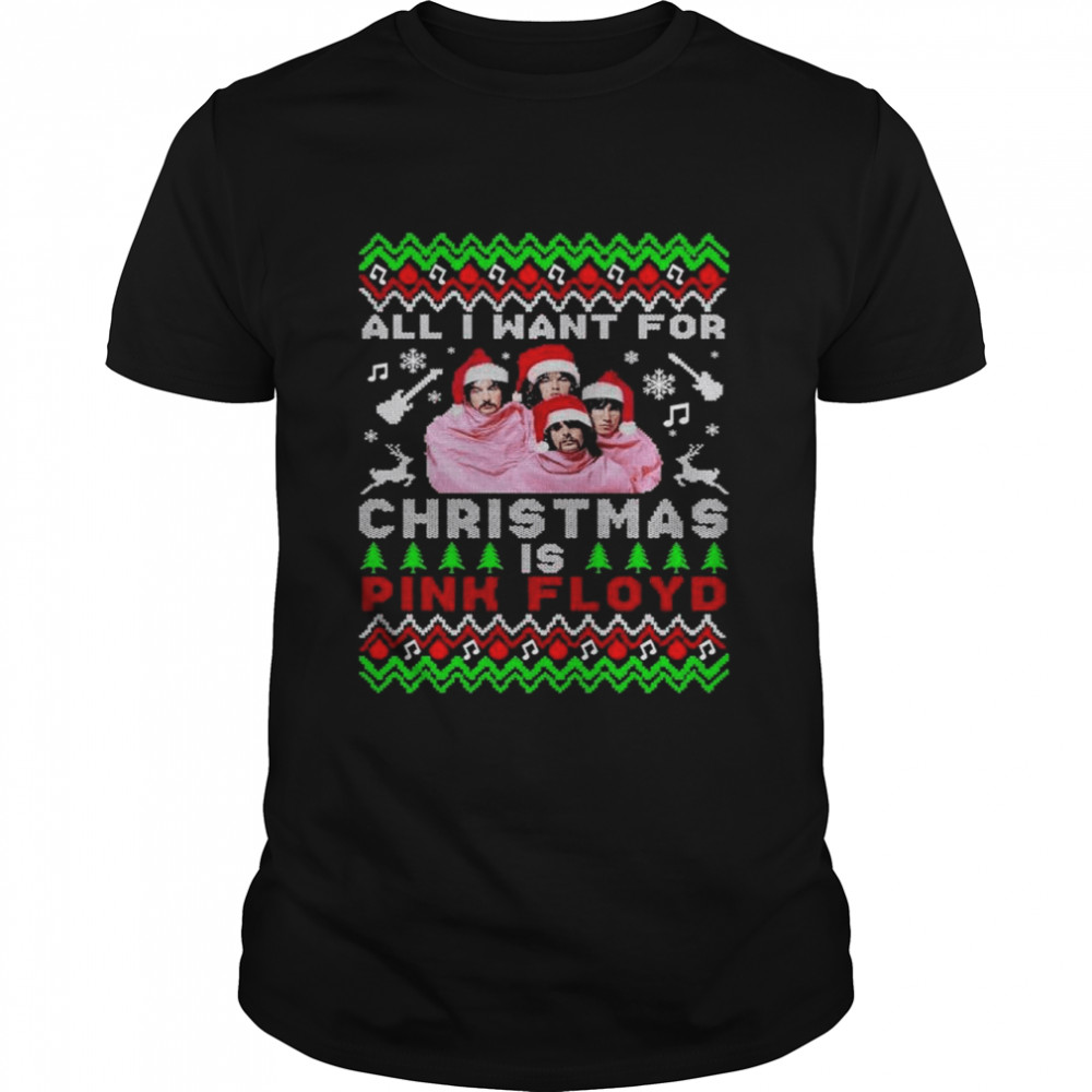 All I Want For Christmas Is Pink Floyd Merry Christmas  Classic Men's T-shirt